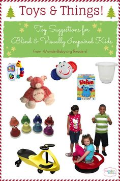 Find some great toy ideas for kids who are blind from WonderBaby.org