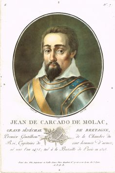 Jean de Carcado de Molac, Grand Sénéchal de Bretagne, Premier Gentilhomme de la Chambre du Roi, Capitaine de cent hommes d'armes; né vers l'an 1475; tué à la Bataille de Pavie en 1525 - gravé par Ridé en 1788 d'après Sergent - série K n°7 - MAS Estampes Anciennes - Antique Prints