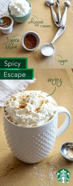 Things you'll need: Keurig brewer, one Starbucks Classic Hot Cocoa K-Cup pod, and Five Spice Blend. How to make: Brew one Starbucks Classic Hot Cocoa K-Cup pod (8 fl. oz.) directly over 1 Tbsp of Five Spice Blend in your favorite mug. Stir until well mixed. Top with whipped cream and an extra sprinkle of Five Spice Blend. Serve and enjoy.