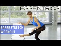 Essentrics: Barre Stretch Workout for Flexibility & Mobility - YouTube