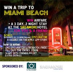 Win a Trip for 2 to  Miami Beach and a 2 night stay at the world famous Sagamore Hotel