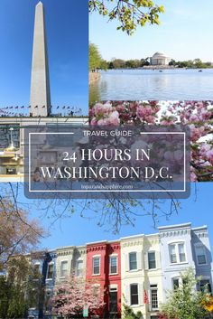 24 HOUR weekend guide to Washington, DC - things to do, eat, and see!