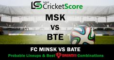 DYB vs ISL :-In this article, I will give you a Probable Lineups & Best team of Belarus Premier League match between FC Dynamo Brest vs FC Isloch. Minsk Belarus, Cricket Score, Team 2, Sports Complex, Premier League Matches, Soccer Ball, Lineup, European Football, European Soccer