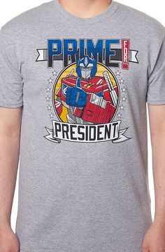 Transformers Prime For President T-Shirt Optimus Prime became a popular celebrity in films and comic books and now politics. This is an exclusive design men's fashion by 80sTees.com