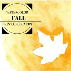 Keeping it Real: Watercolor Fall Printable Cards