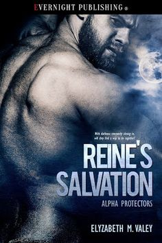 #NewRelease Reine's Salvation by @AuthorElyzabethMVaLey with @EvernightPub #Paranormal #Suspense #Romance | JULES DIXON