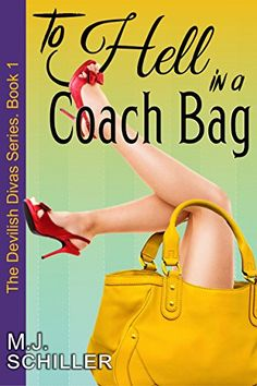 Buy To Hell in a Coach Bag (The Devilish Divas Series, Book Women's Fiction by M. Schiller and Read this Book on Kobo's Free Apps. Discover Kobo's Vast Collection of Ebooks and Audiobooks Today - Over 4 Million Titles! Book Series, Book 1, I Love Books, Books To Read, Laughing And Crying, Romance Authors, Cozy Mysteries, Married Woman, New Relationships