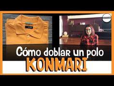 COMO DOBLAR UN POLO  METODO KONMARI MARIE KONDO - YouTube