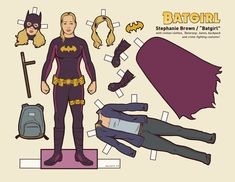 BATGIRL} Stephanie Brown is a fictional super heroine appearing in American comic books published by DC Comics. The character first appeared in Detective Comics (August and was created by Chuck Dixon and Tom Lyle. Paper Doll Craft, Doll Crafts, Paper Toys, Paper Crafts, Superhero Fashion, Superhero Party, Superhero Classroom, Superman, Batman