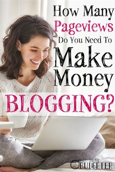How Many Pageviews Do You Need to Make Money Blogging? WHERE HAS THIS BEEN ALL OF MY LIFE?!?!?!?!!? I've spent hours searching on google trying to figure out how much money I should be making on my blogger blog... I suspected I should be making a lot with