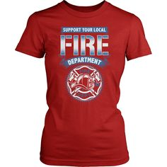 1185458a Firefighter T-Shirt Design - Support The Fire Department. Firefighter ShirtsBiker  ...
