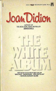 Joan Didion, The White Album