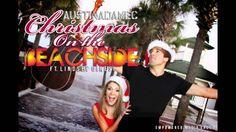 Austin Adamec - Christmas On The Beachside ft. Lindsey Ciresi