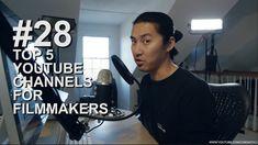 TOP 5 CHANNELS FOR #filmmakers #filmmaking