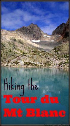 hiking-the-tour-du-mt-blanc-pinterest