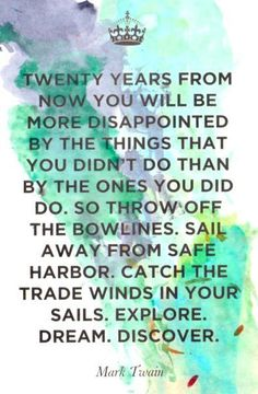 Sail away from the safe harbor :)