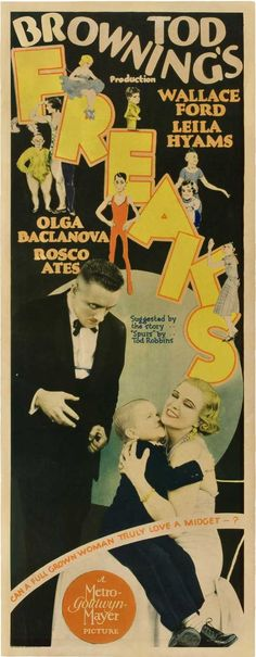 CAST: Wallace Ford, Olga Baclanova, Leila Hyams, Roscoe Ates, Harry Earles, Henry Victor, Daisy Earles, Madame Rose (Dion) Dione, Daisy Hilton, Violet Hilton; DIRECTED BY: Tod Browning; PRODUCER: Tod