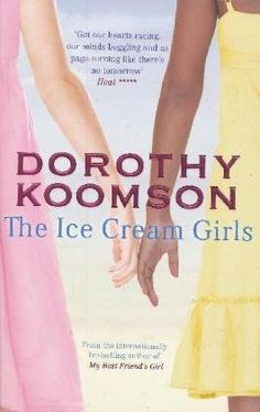 The Ice Cream Girls von Dorothy Koomson