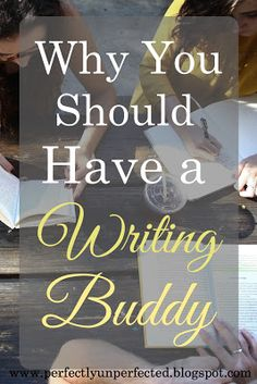 Why You Should Have a Writing Buddy