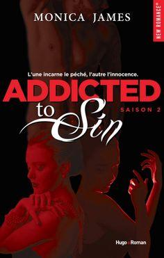 Mes Livres, Mon Plaisir !!: Addicted to sin Saison 2 - Monica James