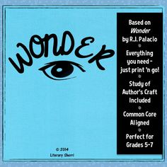 """If your class isn't reading """"Wonder"""" by R.J. Palacio, it's an absolute must to include this year! This 5-week literature packet fosters close reading, critical thinking, and meaningful writing by pushing students to move beyond comprehension and delve deeply into understanding, applying, analyzing, and evaluating. """"Wonder"""" is a high-interest, low-readability book that engages 'tweens and keeps them reading! Answer keys, grading rubrics, and learning objectives are all included."""