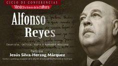 CECUT - México a través de la cultura: Alfonso Reyes