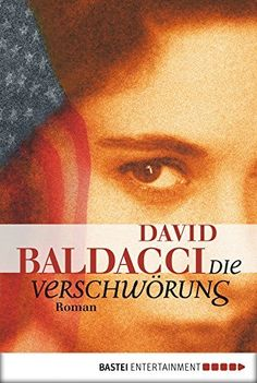 Die Verschwörung: Roman von David Baldacci und weiteren, http://www.amazon.de/dp/B006VIFMD0/ref=cm_sw_r_pi_dp_2c6cwb0EB9V8V