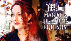 Mabon Magick & The Autumn Equinox ~ The White Witch Parlour  : Fall, September, Wheel of the year, Ritual, Celebration, Wicca, Pagan, Witch, red, metaphysical, grounding, book of shadows, jenna caprice WWW.WHITEWITCHPARLOUR.COM