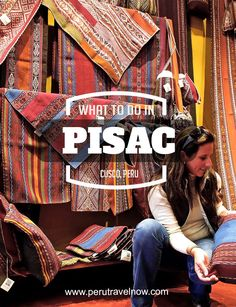 Travel Peru l What to Do in Pisac, Cusco, Peru l @perutravelnow