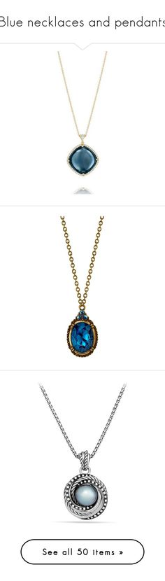 """""""Blue necklaces and pendants"""" by domino-80 ❤ liked on Polyvore featuring jewelry, necklaces, diamond chain necklaces, gold chain necklace, blue topaz gold necklace, golden chain necklace, gold charm necklace, blue, blue jewelry and chain pendant necklace"""