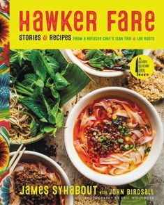 "Read ""Hawker Fare Stories & Recipes from a Refugee Chef's Isan Thai & Lao Roots"" by James Syhabout available from Rakuten Kobo. From chef James Syhabout of two–Michelin-star restaurant Commis, an Asian-American cookbook like no other—simple recipes. Built In Pantry, Laos Food, San Francisco Restaurants, Poached Eggs, Fine Dining, Kitchen Dining, Food To Make, Easy Meals, Dishes"