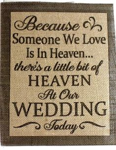 In Memory of burlap wedding sign. Wedding sign to remember those who have passed. What a great wedding item or gift that will be remembered forever! This fabulo (Diy Wedding Signs) Wedding 2017, Chic Wedding, Wedding Tips, Perfect Wedding, Fall Wedding, Our Wedding, Wedding Planning, Dream Wedding, Garden Wedding