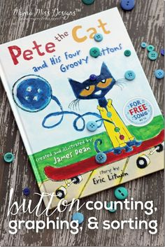 Inspired by Pete The Cat - Button Counting, Graphing, and Sorting with FREE PRINTABLE!