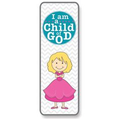 I am a Child of God Girl Bookmark   Primary Theme 2013