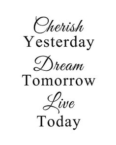 Cherish Yesterday Dream Tomorrow Live Today Inspirational Motivational Home Family Quote Saying Wall Sticker Decals Transfer Removable Words Lettering Wallpaper Size2 228 x 354 * Click image for more details.