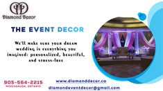 The diamond decor is a professional event decor company in Mississauga. Planning to organising the event in upcoming week. Call us and discuss your event. Diamond Decorations, Organising, Stress Free, Event Decor, How To Plan, How To Make, Dreaming Of You, Dream Wedding, Organization