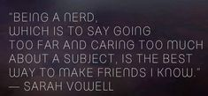 Success Quotes, Life Quotes, Marvel And Dc Superheroes, Caring Too Much, Nerd Herd, My Little Girl, Close To My Heart, Funny Facts, Lyric Quotes