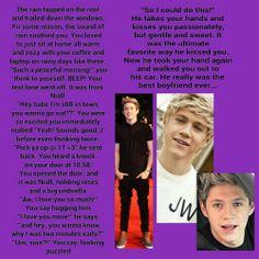 Niall Imagine I made :D Cute Imagines, Text Imagines, Niall Horan Imagines, One Direction Imagines, Harry Styles Imagines, One Direction Humor, I Love One Direction, With All My Heart, I Love You All