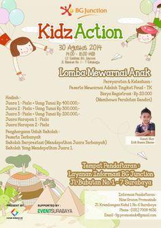 Kidz Action 30 Agustus 2014 At L2. Sunshine BG Junction, Jl. Bubutan No. 1 – 7 Surabaya 14.00 – 16.00  LOMBA MEWARNAI ANAK Persyaratan & Ketentuan : - Peserta mewaranai adalah tingkat PAUD – TK - Biaya registrasi : Rp 20.000 (Membawa peralatan Sendiri)  http://eventsurabaya.net/kidz-action-lomba-mewarnai-anak/