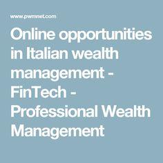 Online opportunities in Italian wealth management  - FinTech - Professional Wealth Management