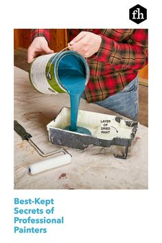 Learn how to paint like a pro and pick up some great tips for achieving a perfectly smooth and even paint job. Best Kept Secret, The Secret, Painting Tips, House Painting, Lead Paint, Handy Man, Professional Painters, Buying A New Home, Paint Furniture