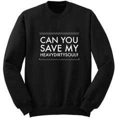 Can You Save My Heavydirtysoul Twenty One Pilots Heavydirtysoul Band... ($24) ❤ liked on Polyvore featuring tops, black, sweatshirts, women's clothing, woven top, long shirts, woven shirt, vinyl top and black shirt