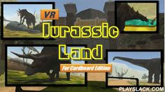 VR Jurassic Land,cardboard  Android App - playslack.com , VR- Jurassic Land has finally been released!The best gift for children who love dinosaurs!!!Experience virtual reality using 'Gear VR' or 'Google Cardboard'.Run the application and use Google Cardboard to dive into an immersive virtual world.Experience full sized dinosaurs. Hop on a jeep that takes you on a ride through the park where you can actually meet dinosaurs.You can experience a T-Rex and 4 other types of dinosaurs.Sector 1 is…