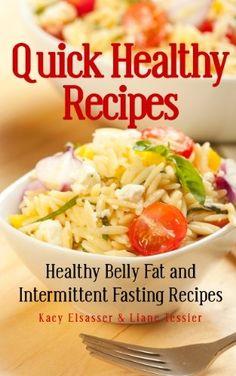 Quick Healthy Recipes: Healthy Belly Fat and Intermittent... https://www.amazon.com/dp/B00JNNU73A/ref=cm_sw_r_pi_dp_JaJExb2RPJJ4E #weightlossrecipes