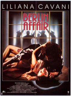 """Berlin affair"" de Liliana Cavani  avec Gudrun Landgrebe, Kevin Mc Nally. Italie. 1985."