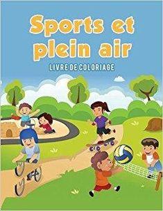 Télécharger Sports et plein air: Livre de coloriage Gratuit