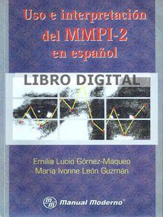 Glía: clinical neuropsychology.: LIBRO. Uso e interpretación del MMPI-2 en español.
