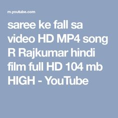 saree ke fall sa video HD MP4 song R Rajkumar hindi film full HD 104 mb HIGH - YouTube