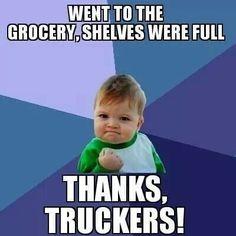 My dad makes me proud...truckers make it happen!