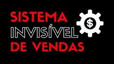 Curso Sistema Invisível de Vendas | Programa de 4 Passos Para Gerar os P...